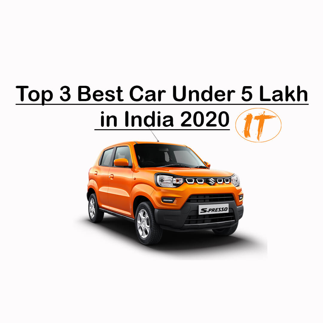 Top 3 Best Car Under 5 Lakhs In India 2020 Family Car